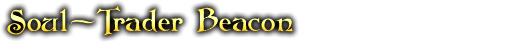 Soul-Trader Beacon - Ethereal Plunderer Header